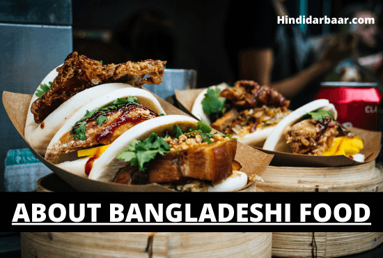 About Bangladeshi Food